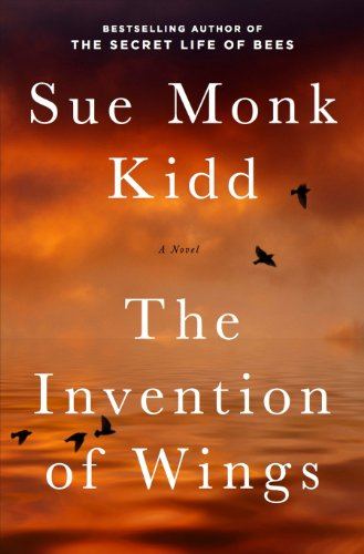 The Invention of Wings_Sue Monk Kidd