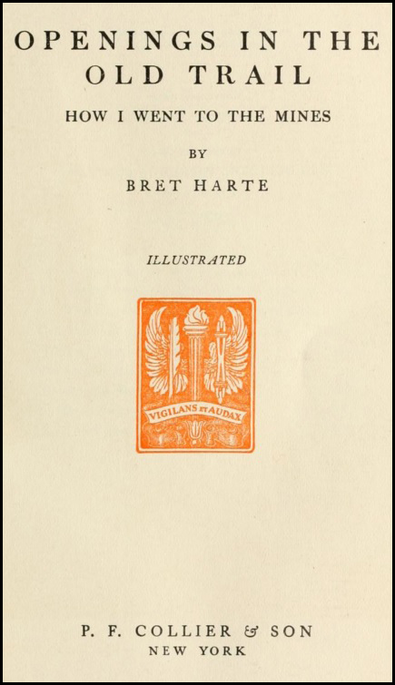 How I Went to the Mines_Bret Harte
