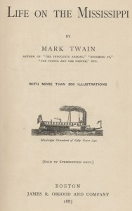 Life on the Mississippi 1883 Mark Twain